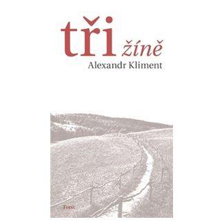 Alexandr Kliment: Tři žíně cena od 100 Kč
