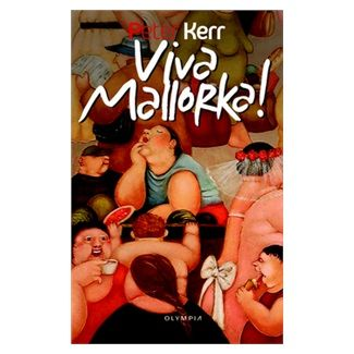 Peter Kerr: Viva Mallorka! Podzim na Mallorce cena od 30 Kč