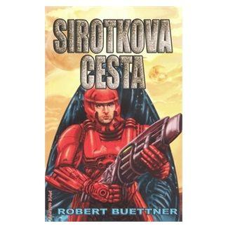 Robert Buettner: Sirotkova cesta cena od 134 Kč