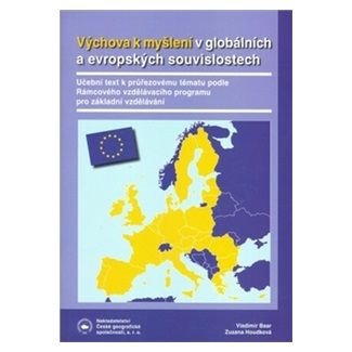 Tomáš Matějček: Výchova k myšlení v evropských a globálních souvislostech cena od 97 Kč