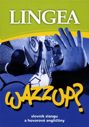Kolektiv autorů: Wazzup? cena od 180 Kč