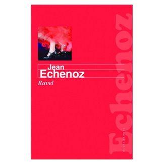 Jean Echenoz: Ravel cena od 159 Kč