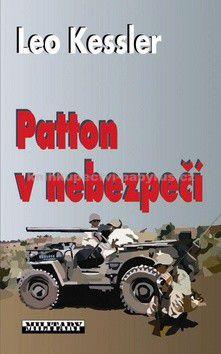 Leo Kessler: Patton v nebezpečí cena od 0 Kč