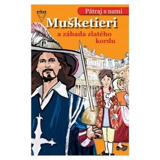 Christa Pöppelmann: Mušketieri a záhada zlatého kordu cena od 143 Kč