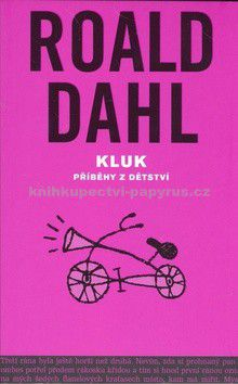 Roald Dahl: Kluk cena od 120 Kč
