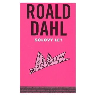 Roald Dahl: Sólový let cena od 104 Kč