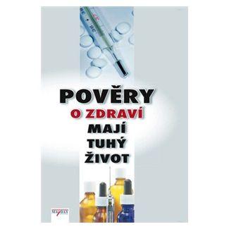 Filip Murin: Pověry o zdraví mají tuhý život cena od 108 Kč