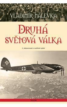 Vladimír Nálevka: Druhá světová válka (E-KNIHA) cena od 87 Kč