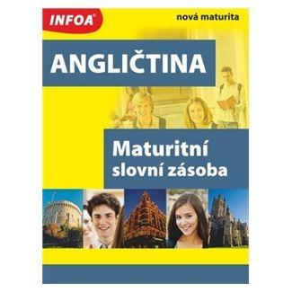 Elzbieta Manko: Angličtina - maturitní slovní zásoba cena od 157 Kč