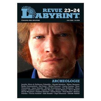 Kolektiv autorů: Labyrint Revue Archeolologie 23-24 cena od 83 Kč