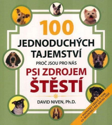 David Niven: Sto jednoduchých tajemství, proč jsou pro nás psi zdrojem štěstí cena od 116 Kč