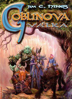 Jim Hines: Goblin 3 - Goblinova válka cena od 109 Kč