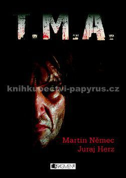 Němec Martin, (Juraj) Herz Georg: T.M.A. (E-KNIHA) cena od 166 Kč