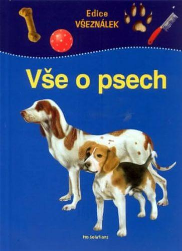 Scheithauer Falk: Vše o psech - edice Všeználek cena od 90 Kč