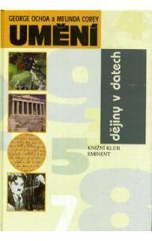 George Ochoa, Melinda Corey: Dějiny v datech - Umění cena od 96 Kč
