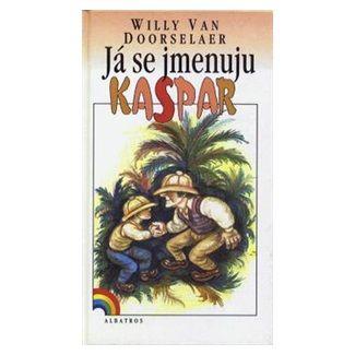 Willy van Doorselaer: Já se jmenuju Kaspar cena od 108 Kč
