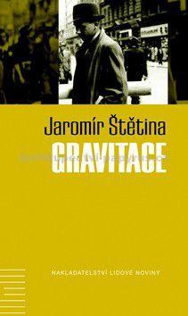 Jaromír Štětina: Gravitace cena od 180 Kč