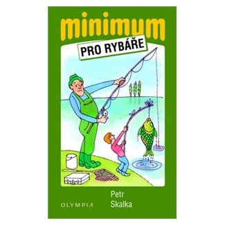 Petr Skalka: Minimum pro rybáře cena od 58 Kč
