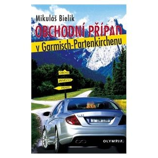Mikuláš Bielik: Obchodní případ v Garmisch-Partenkirchenu cena od 31 Kč