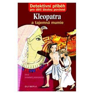 Iris Hammelmann: Kleopatra a tajemná mumie cena od 73 Kč