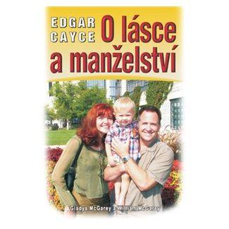 Edgar Cayce: O lásce a manželství cena od 98 Kč