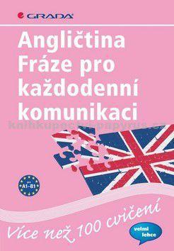 GRADA Angličtina Fráze pro každodenní komunikace cena od 128 Kč