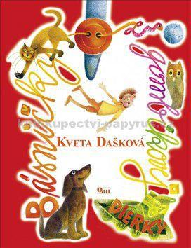 Kveta Dašková: Básničky z gombíkovej dierky cena od 125 Kč