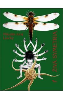 Mikuláš J. Lisický: Živá symetria cena od 85 Kč