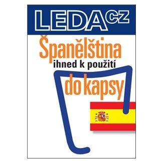 Dely Serrano, Jarmila Janešová, Libuše Prokopová: Španělština ihned k použití - do kapsy cena od 135 Kč