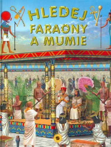Francisca Valiente: Hledej faraony a mumie cena od 87 Kč