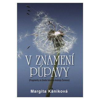 Margita Kániková: V znamení púpavy cena od 105 Kč