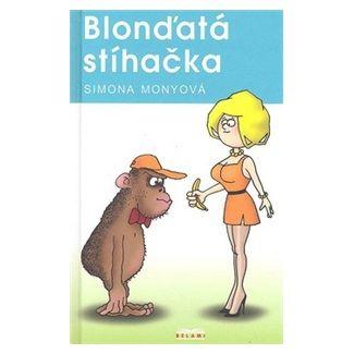 Simona Monyová: Blonďatá stíhačka cena od 127 Kč