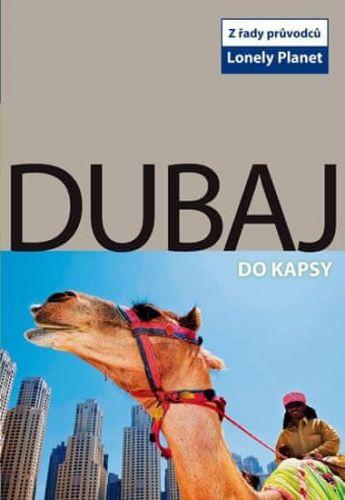 Olivia Pozzan: Dubaj do kapsy - Lonely Planet cena od 123 Kč