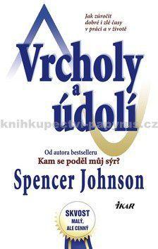 Spencer Johnson: Vrcholy a údolí cena od 132 Kč