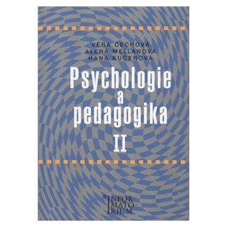 Věra Čechová: Psychologie a pedagogika II cena od 160 Kč