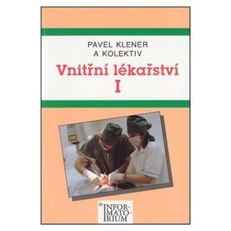 Pavel Klener: Vnitřní lékařství I cena od 112 Kč
