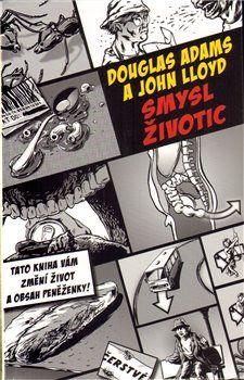 Douglas Adams, John Lloyd: Smysl Životic cena od 102 Kč