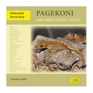 Lubomír Klátil: Pagekoni rodu Rhacodactylus - Abeceda teraristy cena od 79 Kč