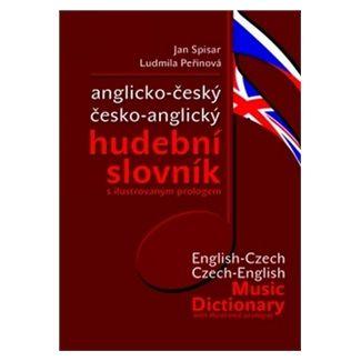 Jan Spisar, Ludmila Peřinová: Anglicko-český česko-anglický hudební slovník cena od 120 Kč