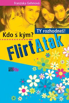 Franziska Gehm: FlirtAtak cena od 179 Kč