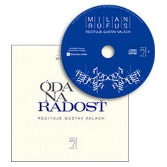 Milan Rúfus: Óda na radosť cena od 97 Kč