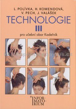 Ladislav Polívka: Technologie III cena od 172 Kč