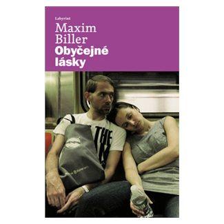 Maxim Biller: Obyčejné lásky cena od 121 Kč