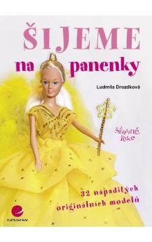 Ludmila Drozdková: Šijeme na panenky cena od 157 Kč