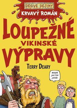 Terry Deary: Loupežné vikinské výpravy cena od 139 Kč
