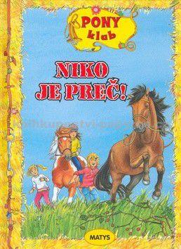 Malanie Brockamp: Niko je preč! - Pony klub cena od 155 Kč