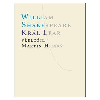 William Shakespeare: Král Lear cena od 136 Kč