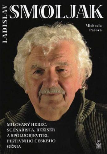 Michaela Pačová: Ladislav Smoljak cena od 93 Kč