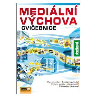 Pospíšil J., Závodná L. S.: Mediální výchova - Cvičebnice - řešení cena od 111 Kč