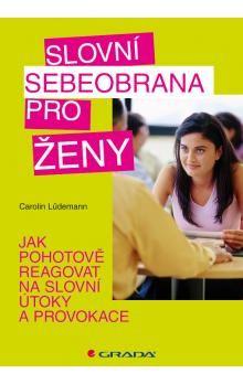 Carolin Ludemann: Slovní sebeobrana pro ženy cena od 186 Kč